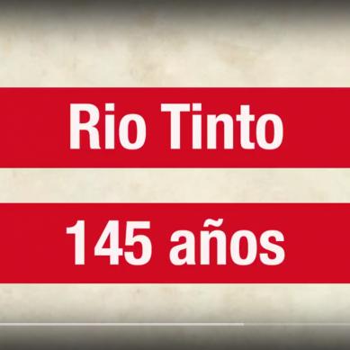 La gigante Rio Tinto cumple 45 años